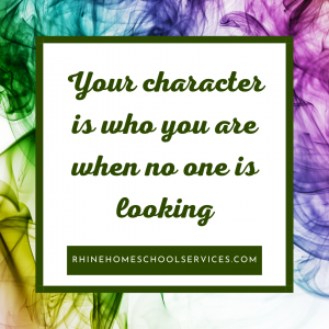 Character is who you are when no one is looking.