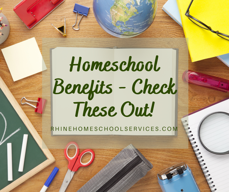Homeschool Benefits - Check These Out!