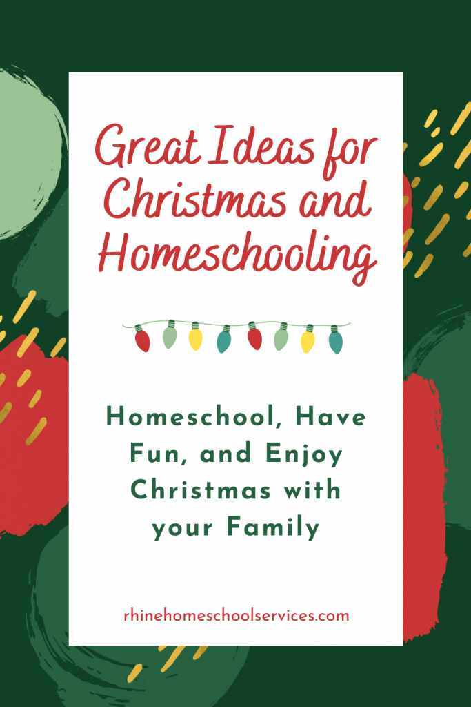 Great Ideas for Christmas and Homeschooling