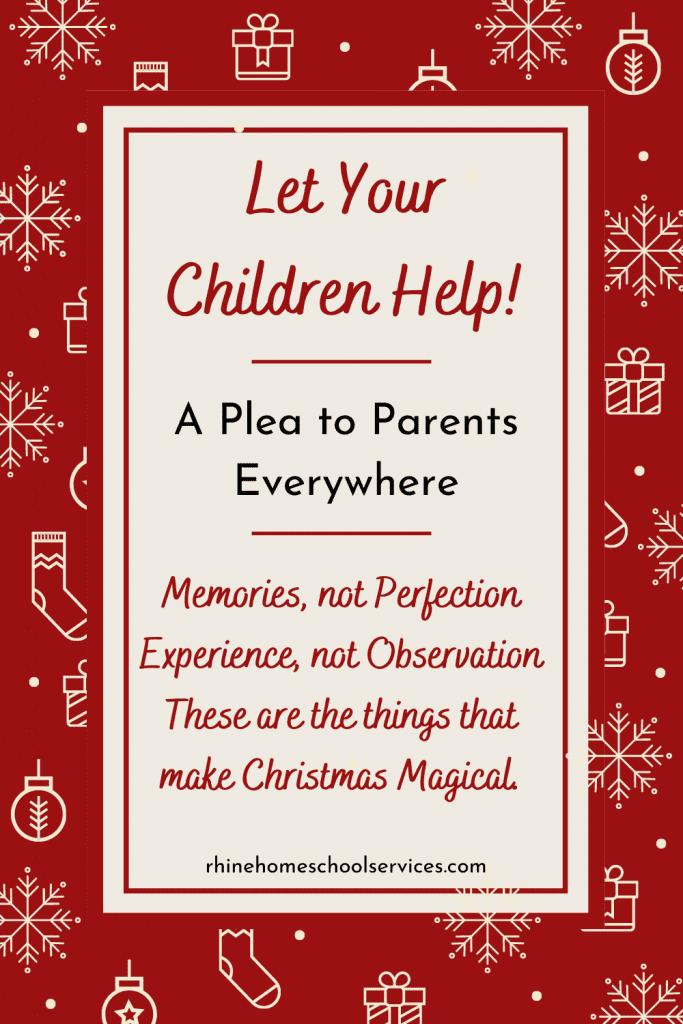 Let your children help