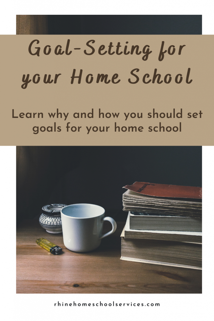 Goal-Setting for your Home School