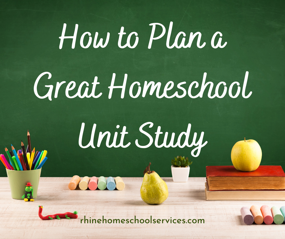 How to Plan a Great Unit Study