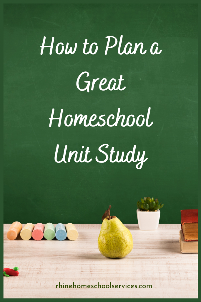 Plan a Great Unit Study
