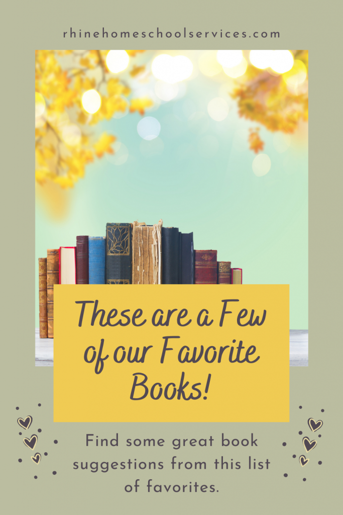 A Few of our Favorite Books