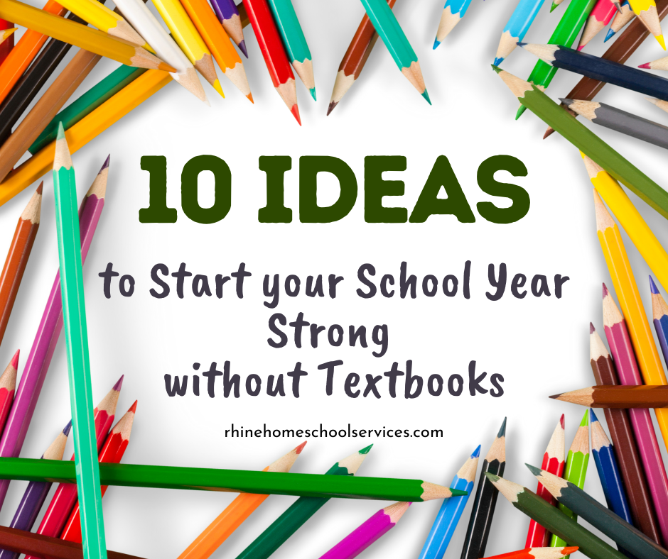 10 Ideas to Start School Year without Textbooks